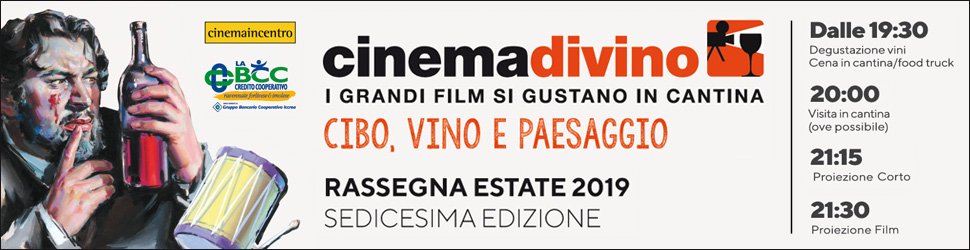 CINEMAINCENTRO – CINEMADIVINO HOME BILLB MID1 19 06 – 21 07 19