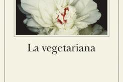 Han Kang La Vegetariana