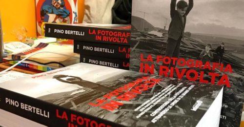 La Fotografia In Rivolta