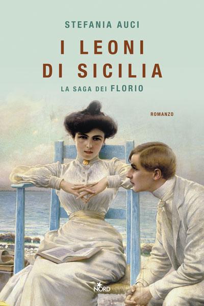 Stefania Auci I Leoni Di Sicilia
