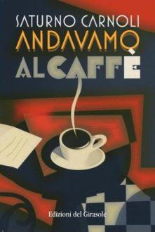 Nino Carnoli Andavamo Al Caff
