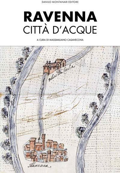 Libro Ravenna Città Acque