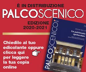 PALCOSCENICO 2020 MRT 08 01 – 28 02 21
