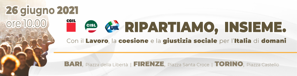CGIL RIPARTIAMO INSIEME MRM1 22 06 – 26 06 21